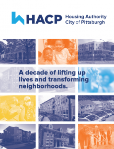 """Cover of the brochure that has various pictures of housing and residents with orange and blue overlay, along with text that reads """"A decade of lifting up lives and transforming neighborhoods."""""""